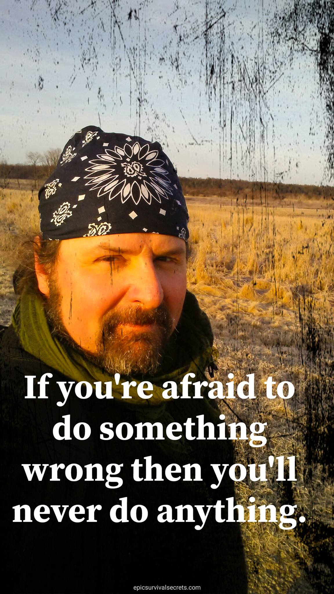 if your afraid to do something wrong then you'll never do anything